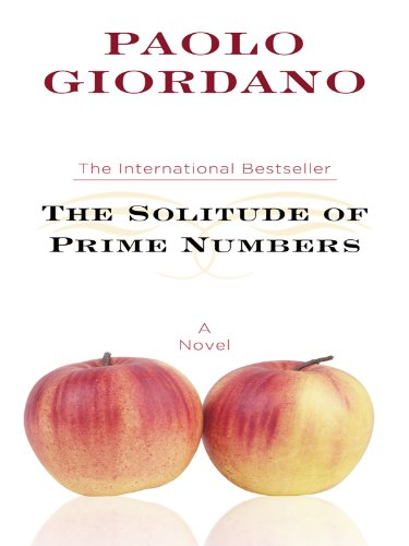 9781410425614: The Solitude of Prime Numbers (Thorndike Press Large Print Basic Series)