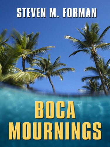Boca Mournings (Thorndike Mystery): Forman, Steven M.