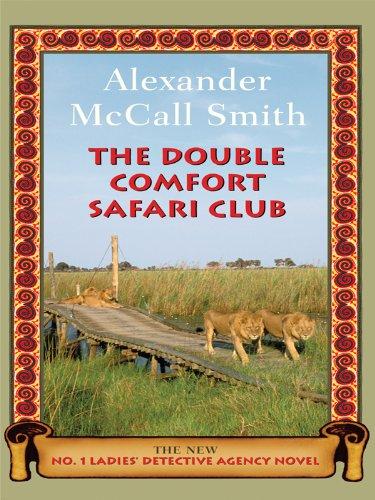9781410425751: The Double Comfort Safari Club (No. 1 Ladies' Detective Agency)