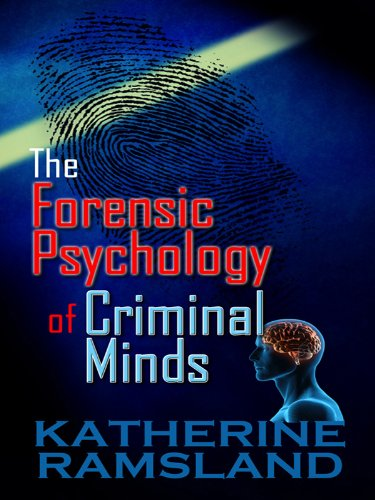 9781410425805: The Forensic Psychology of Criminal Minds (Thorndike Crime Scene)