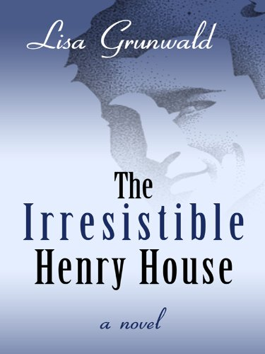 9781410425829: The Irresistible Henry House (Thorndike Press Large Print Basic Series)