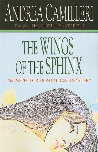 9781410425843: The Wings of the Sphinx (Kennebec Large Print Superior Collection: Inspector Montalbano Mystery)