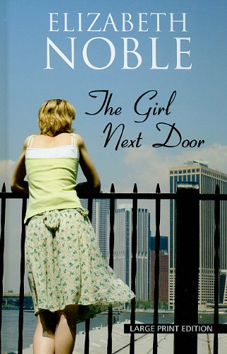 9781410425850: The Girl Next Door (Wheeler Large Print Book Series)