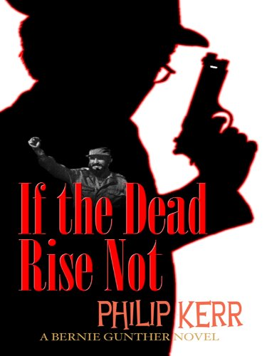 9781410425911: If the Dead Rise Not (Thorndike Reviewers' Choice)