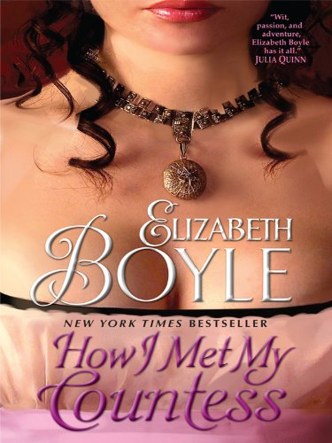 9781410425942: How I Met My Countess (Windows of Stanton-Thorndike Press Large Print Basic Series)