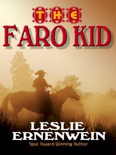 The Faro Kid (Wheeler Large Print Western): Leslie Ernenwein