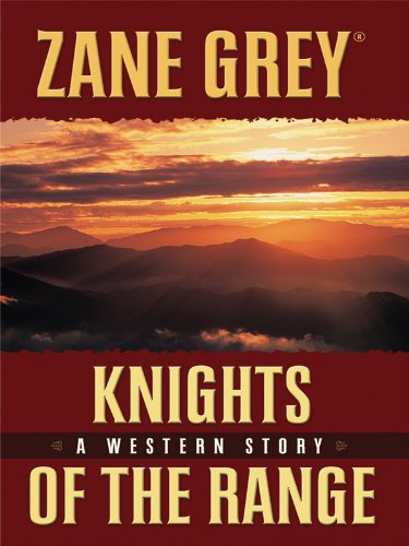 9781410426116: Knights of the Range (Thorndike Western I)