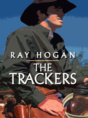 The Trackers: Hogan, Ray