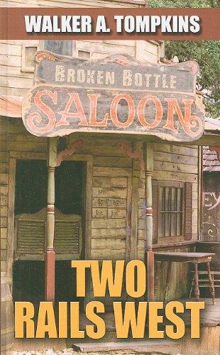 9781410426161: Two Rails West (Thorndike Large Print Western Series)