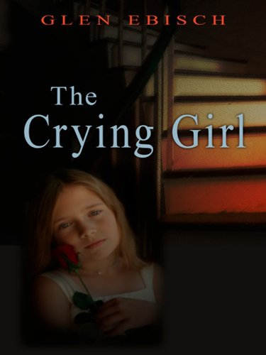 9781410426291: The Crying Girl (Thorndike Press Large Print Clean Reads)