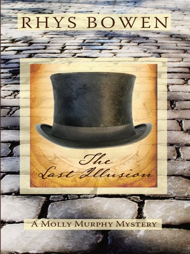 9781410426581: The Last Illusion (Molly Murphy Mysteries)