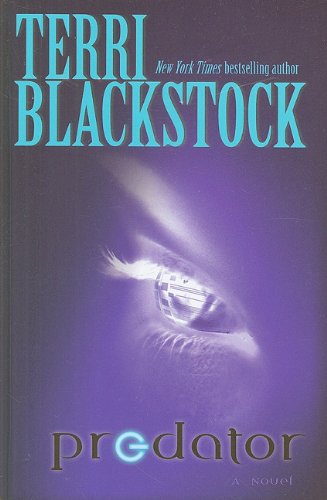 Predator (Thorndike Press Large Print Christian Fiction): Blackstock, Terri