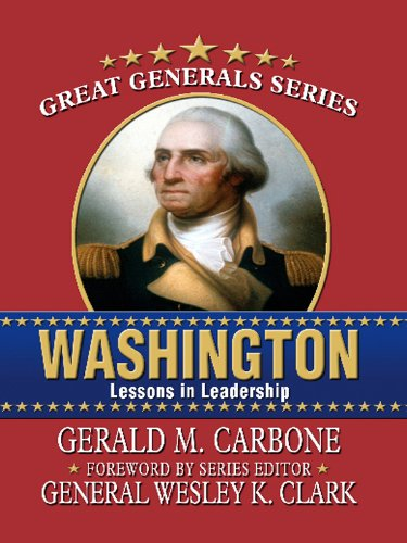 Washington: Lessons in Leadership (Thorndike Nonfiction): Carbone, Gerald M.