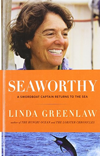 9781410426840: Seaworthy: A Swordboat Captain Returns to the Sea (Thorndike Nonfiction)