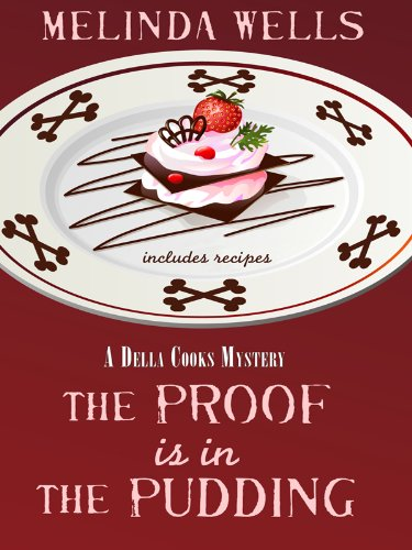 9781410427137: The Proof Is In The Pudding (A Della Cooks Mystery)