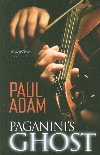 9781410427267: Paganini's Ghost (Thorndike Thrillers)