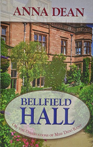 9781410427823: Bellfield Hall: Or, The Observations of Miss Dido Kent (A Dido Kent Mystery)