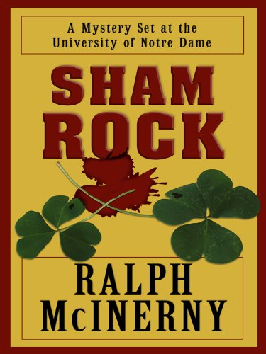 Sham Rock (Notre Dame Series): Ralph McInerny