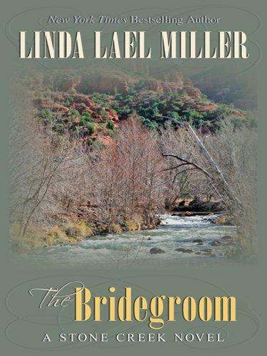 9781410428288: The Bridegroom (Stone Creek)