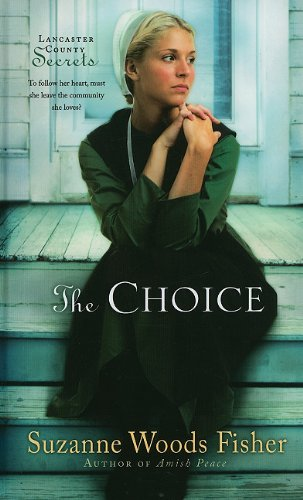 9781410428561: The Choice (Thorndike Christian Fiction)