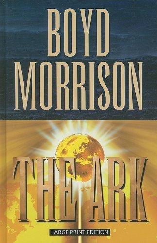 9781410428578: The Ark (Thorndike Press Large Print Core Series)
