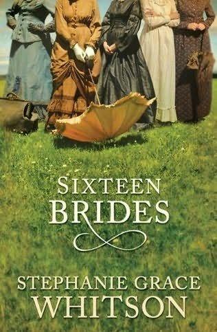 Sixteen Brides (Thorndike Christian Historical Fiction): Whitson, Stephanie Grace