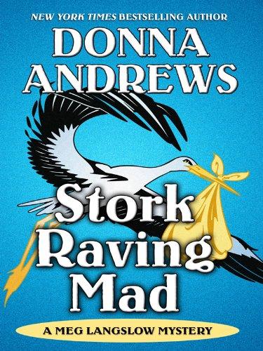 9781410428745: Stork Raving Mad (Thorndike Mystery)