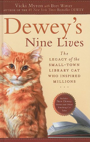9781410428752: Dewey's Nine Lives: The Legacy of the Small-Town Library Cat Who Inspired Millions (Thorndike Press Large Print Nonfiction)