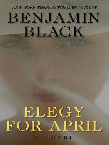 9781410428790: Elegy for April (Thorndike Press Large Print Crime Scene)