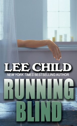 Running Blind (Thorndike Press Large Print Famous Authors Series): Child, Lee
