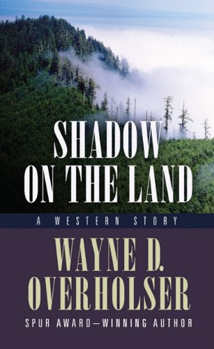 9781410429605: Shadow on the Land: A Western Story (Thorndike Large Print Western)