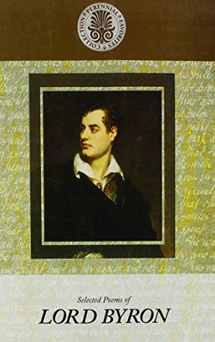 Selected Poems of Lord Byron (Kennebec Large Print Perennial Favorites Collection): Byron, Lord ...