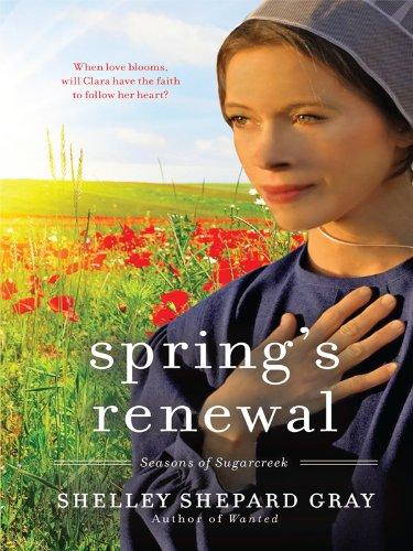9781410429872: Spring's Renewal (Seasons of Sugarcreek)