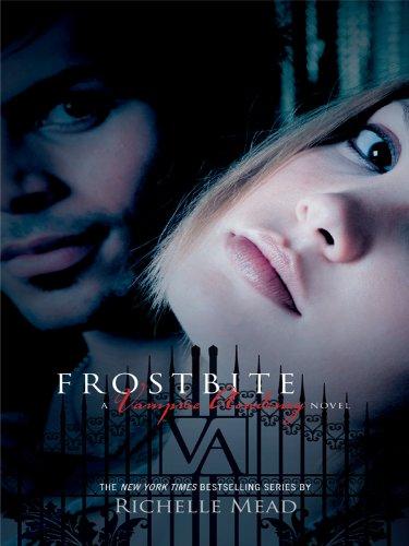 9781410429995: Frostbite (Thorndike Press Large Print Literacy Bridge: Vampire Academy)