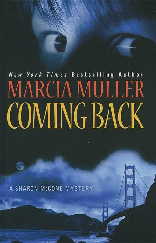 9781410430007: Coming Back (Thorndike Press Large Print: a Sharon Mccone Mystery)