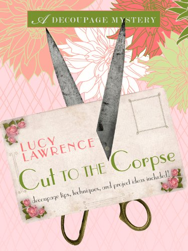 9781410430069: Cut To The Corpse (A Decoupage Mystery)