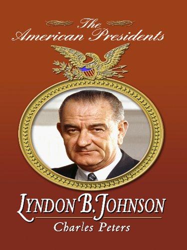 Lyndon B. Johnson (Thorndike Biography): Peters, Charles