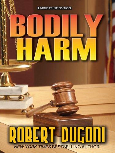 9781410430229: Bodily Harm (Thorndike Press Large Print Thriller)
