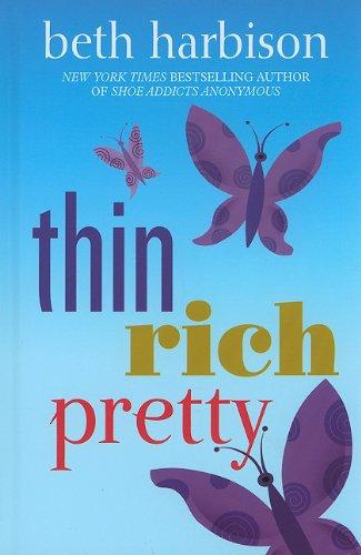 9781410430342: Thin, Rich, Pretty (Wheeler Large Print Book Series)