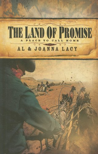 The Land of Promise (Place to Call: Lacy, Al, Lacy,