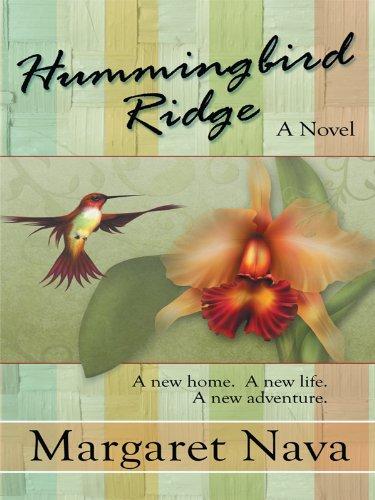Hummingbird Ridge (Thorndike Press Large Print Clean: Nava, Margaret
