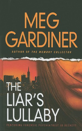 9781410430533: The Liar's Lullaby (Thorndike Thrillers)