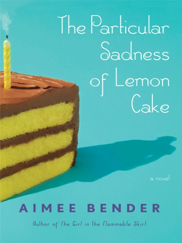 9781410430649: The Particular Sadness of Lemon Cake (Thorndike Reviewers' Choice)