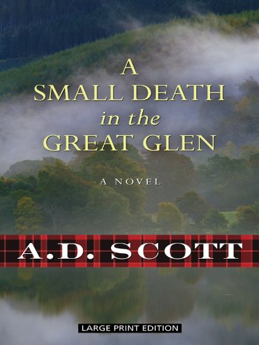 9781410430724: A Small Death in the Great Glen (Thorndike Crime Scene)