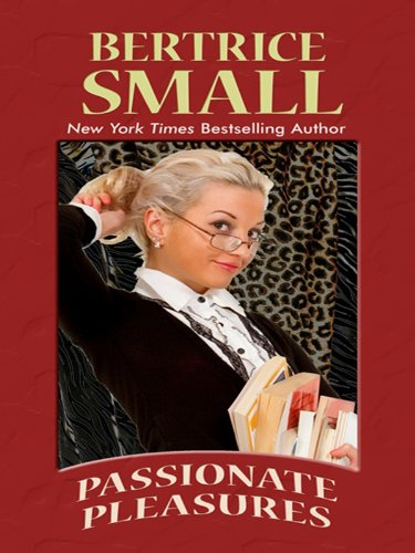 9781410430762: Passionate Pleasures (Thorndike Press Large Print Romance)