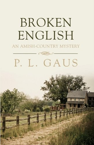 9781410430809: Broken English (An Amish-Country Mystery)