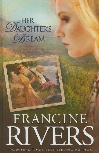 9781410430885: Her Daughter's Dream (Thorndike Press Large Print Core)