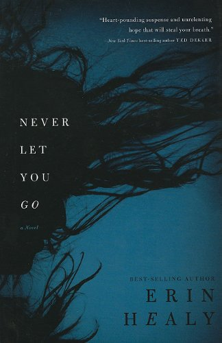 9781410431073: Never Let You Go (Thorndike Press Large Print Christian Fiction)