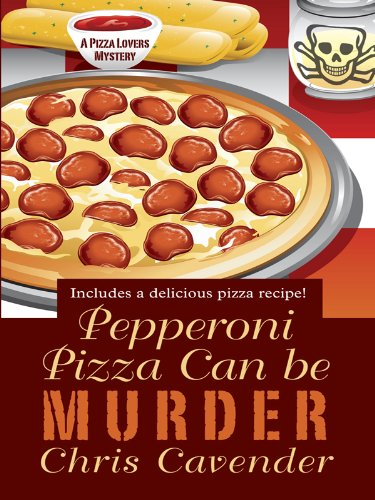 9781410431356: Pepperoni Pizza Can Be Murder (Thorndike Press Large Print Mystery Series)