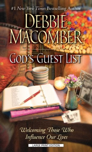 9781410431448: God's Guest List: Welcoming Those Who Influence Our Lives (Thorndike Press Large Print Inspirational Series)